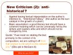 new criticism 2 anti historical