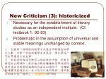 new criticism 3 historicized