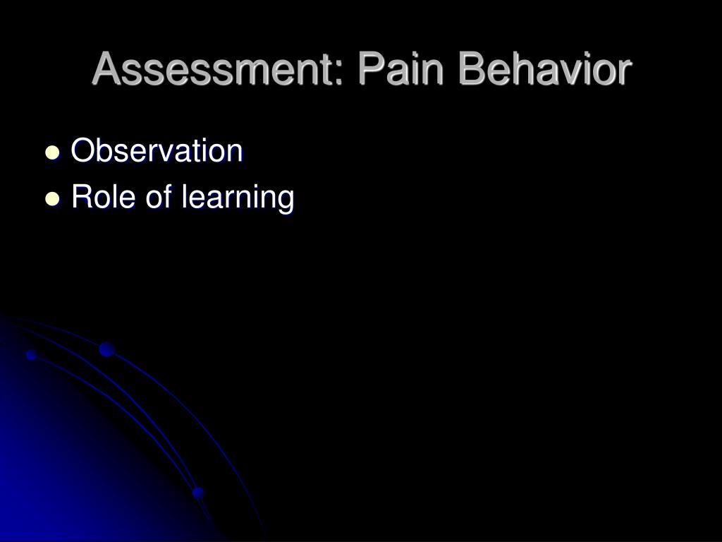Assessment: Pain Behavior