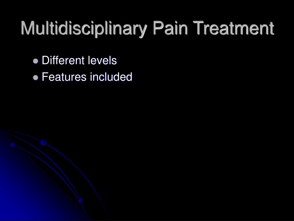 Multidisciplinary Pain Treatment