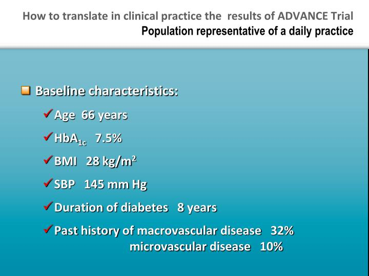 How to translate in clinical practice the  results of ADVANCE Trial