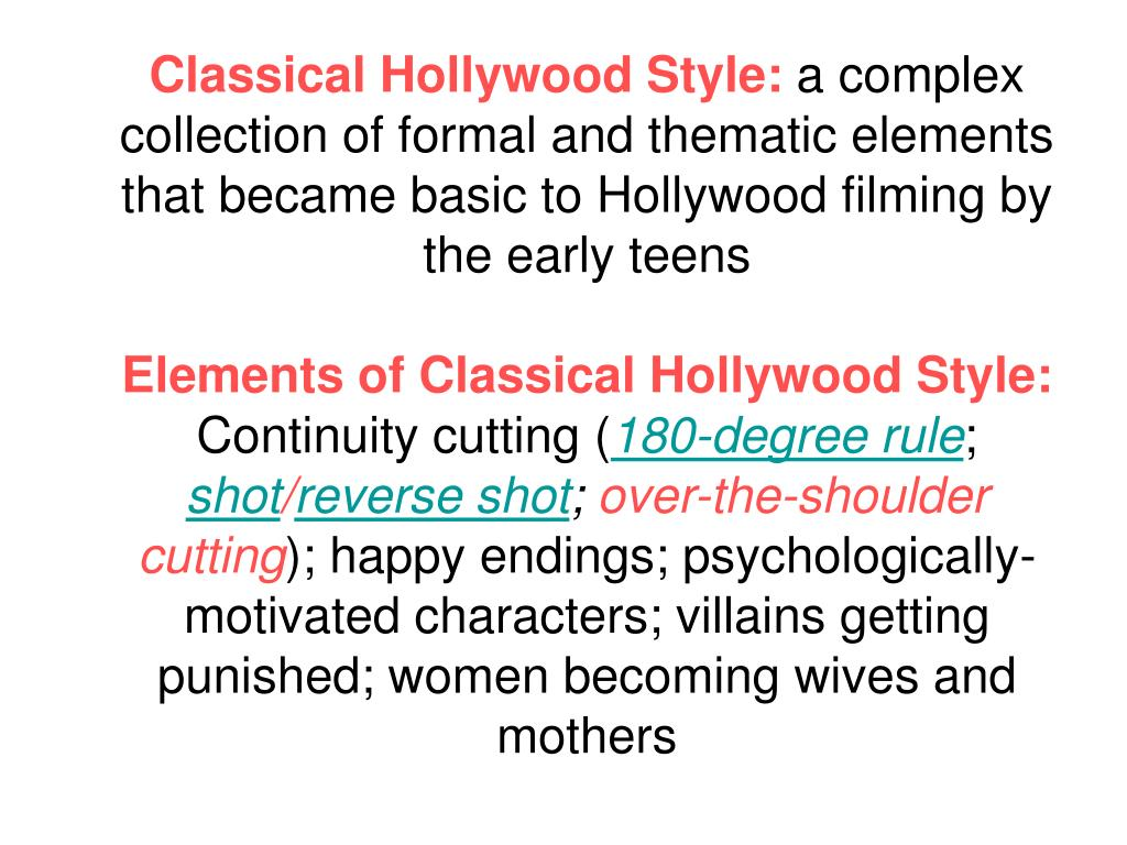 Classical Hollywood Style: