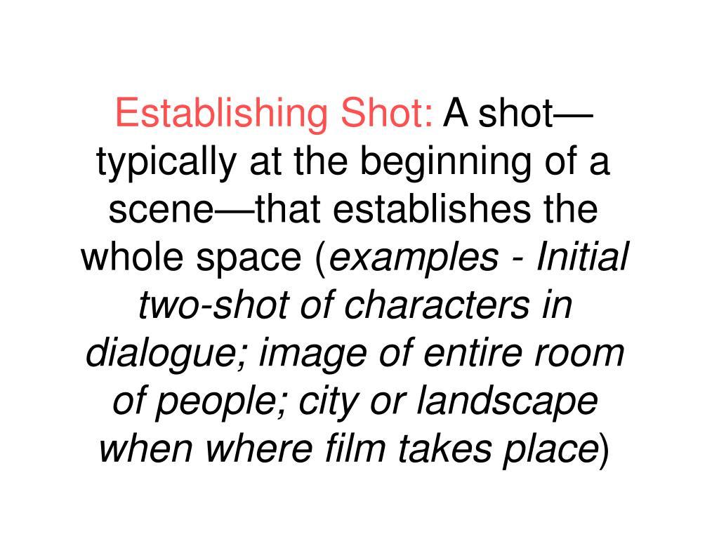 Establishing Shot: