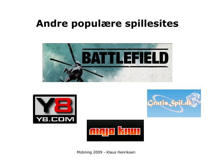 Andre populære spillesites