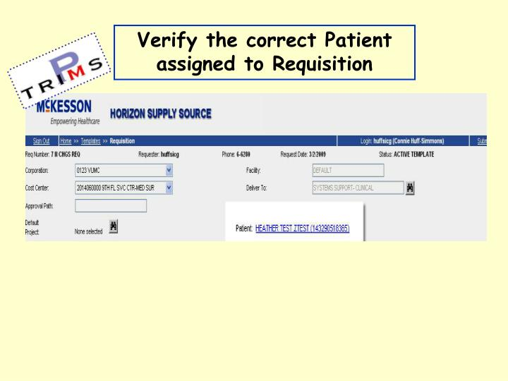 Verify the correct Patient assigned to Requisition