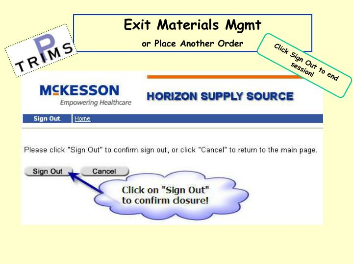 Exit Materials Mgmt