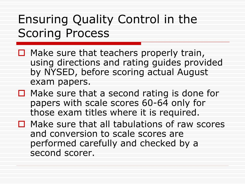 Ensuring Quality Control in the Scoring Process