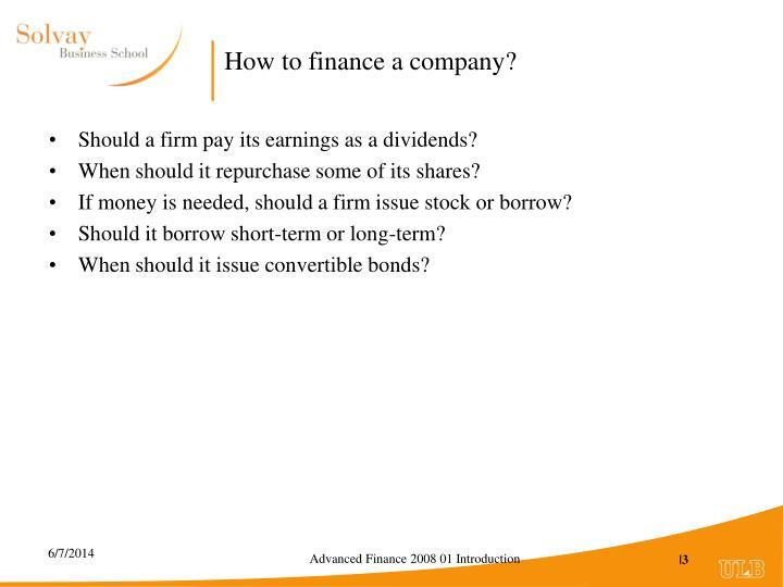 How to finance a company?