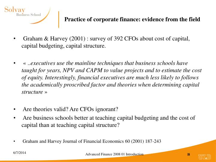 Practice of corporate finance: evidence from the field