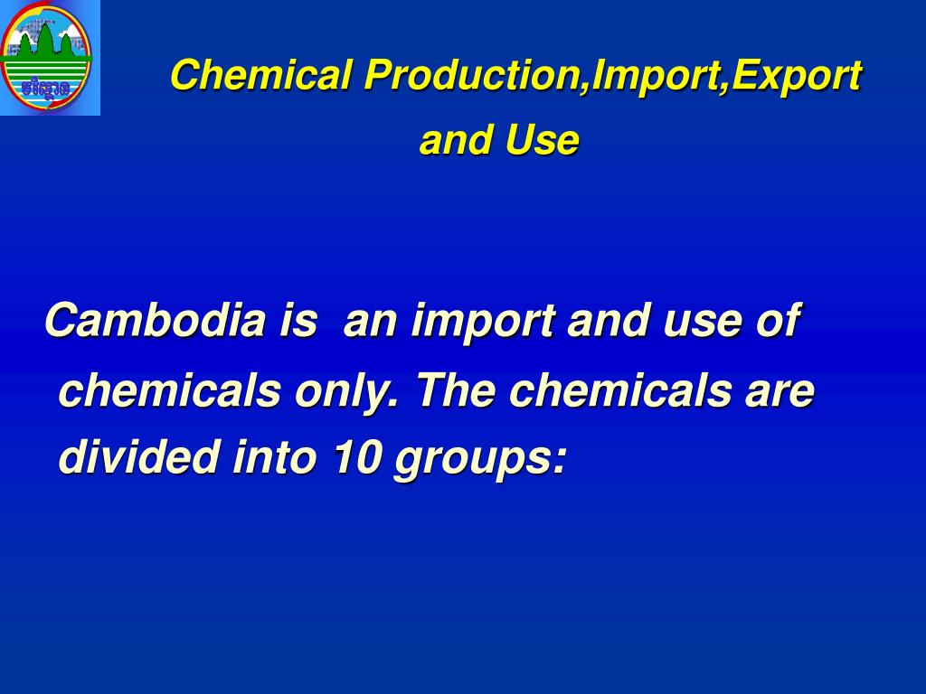 Chemical Production,Import,Export and Use