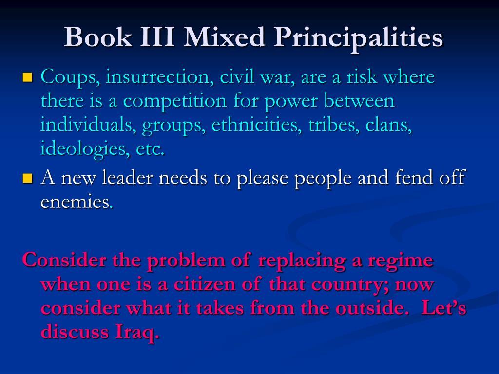 Book III Mixed Principalities