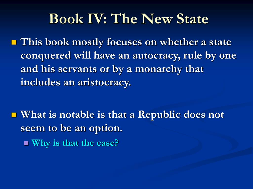 Book IV: The New State