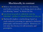 machiavelli in contrast
