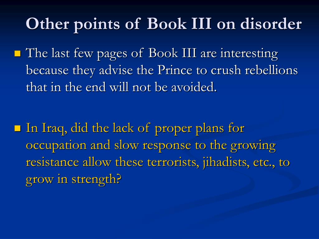 Other points of Book III on disorder