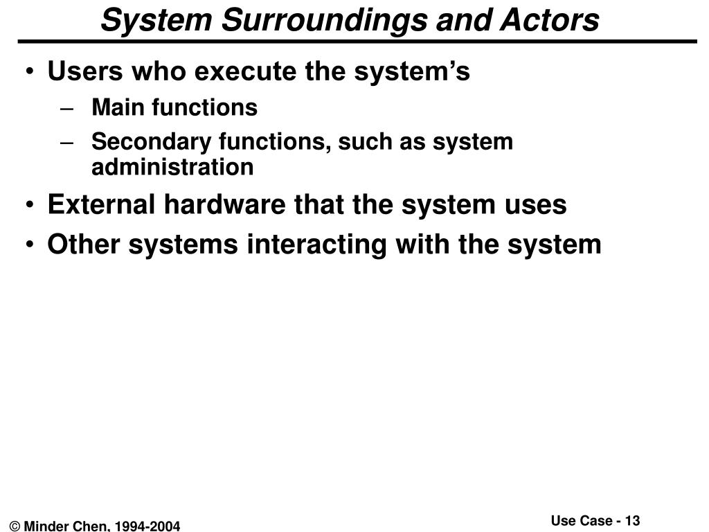 System Surroundings and Actors