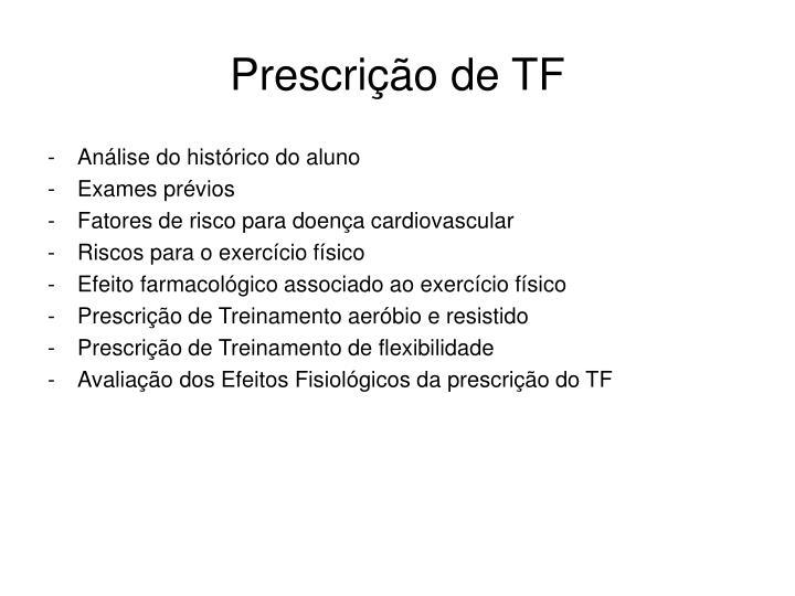 Prescrição de TF
