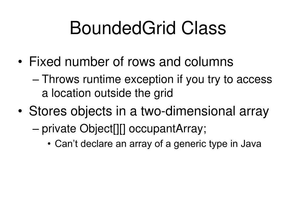 BoundedGrid Class