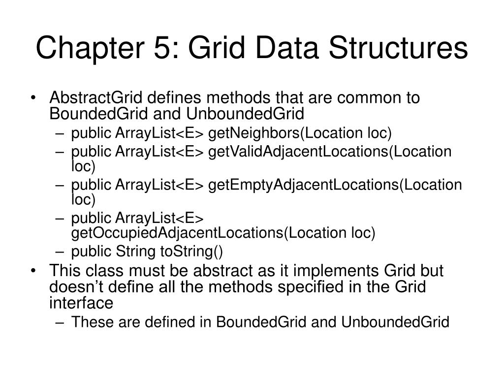 Chapter 5: Grid Data Structures