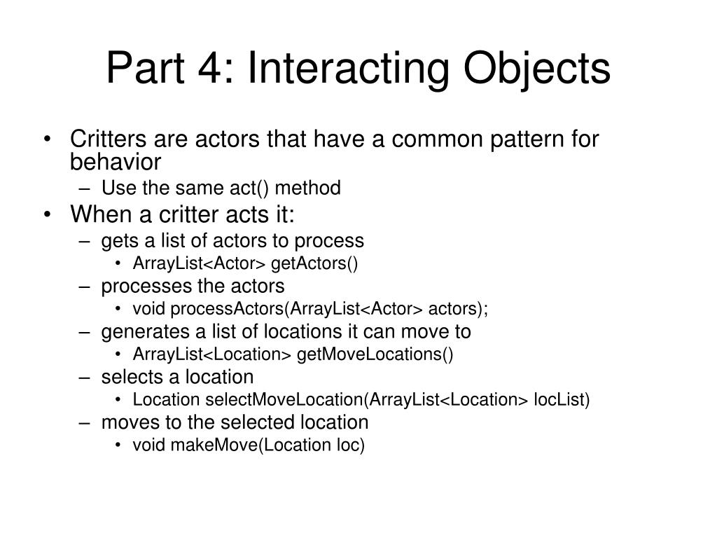 Part 4: Interacting Objects
