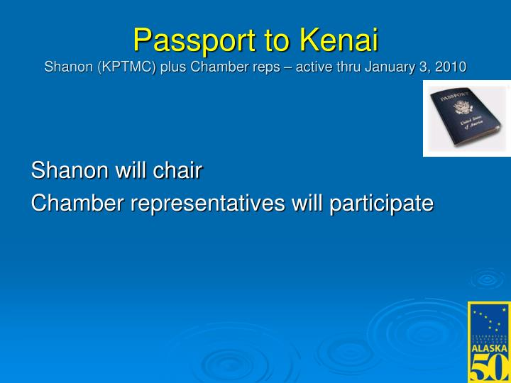 Passport to Kenai