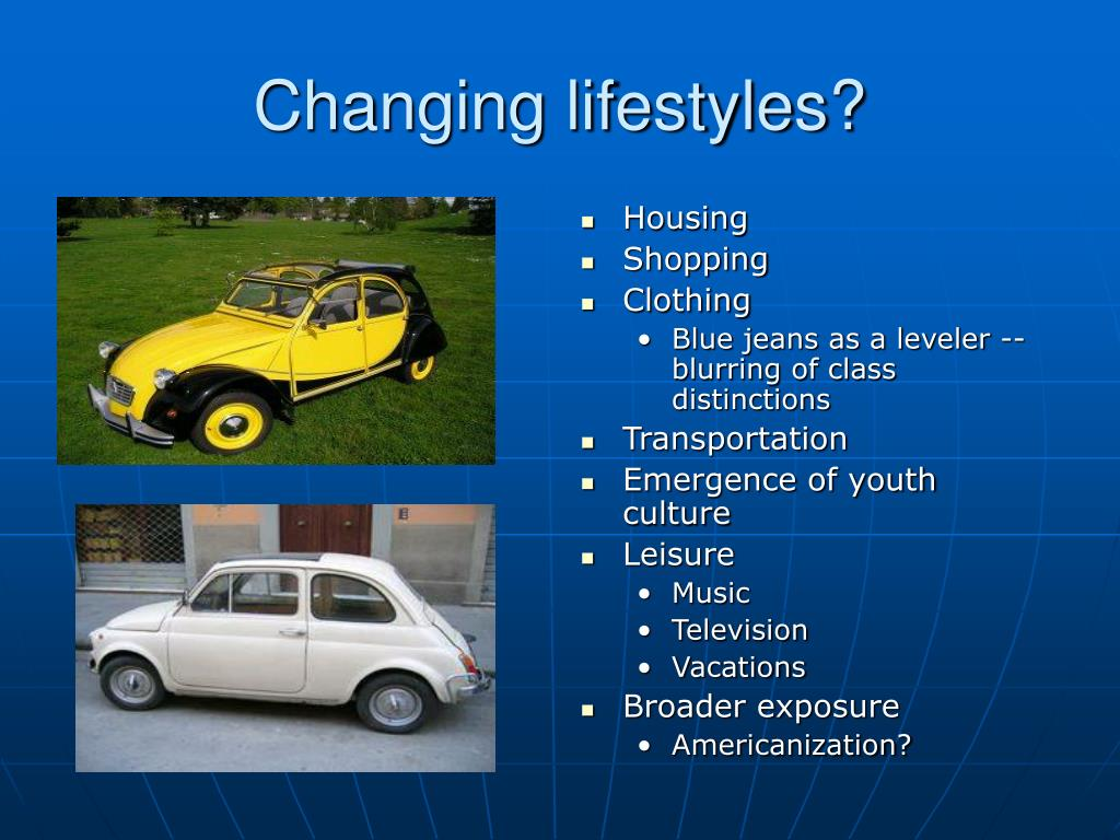 Changing lifestyles?