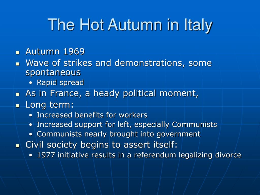 The Hot Autumn in Italy