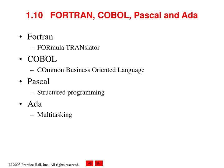 1.10   FORTRAN, COBOL, Pascal and Ada