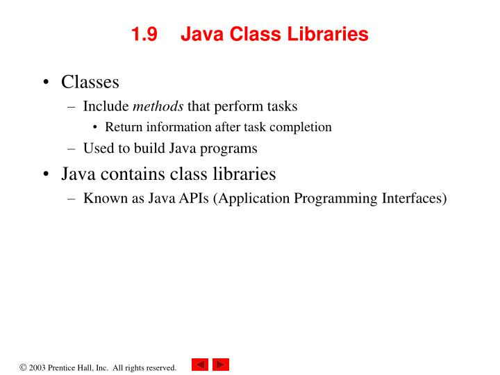 1.9  Java Class Libraries