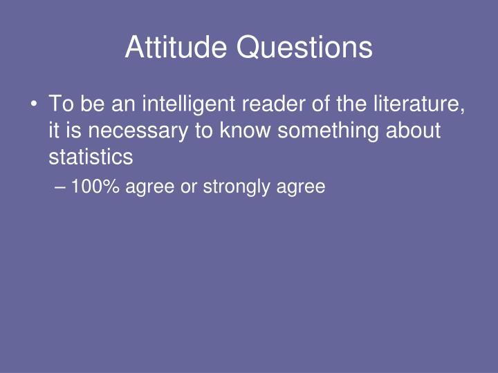 Attitude Questions