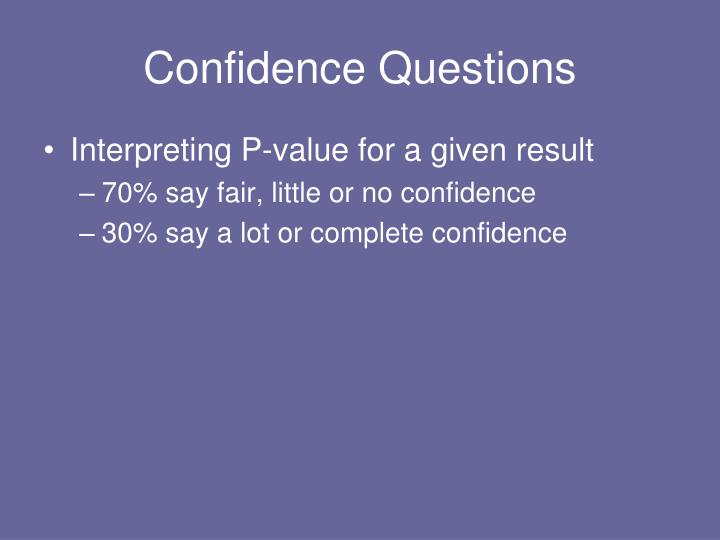 Confidence Questions