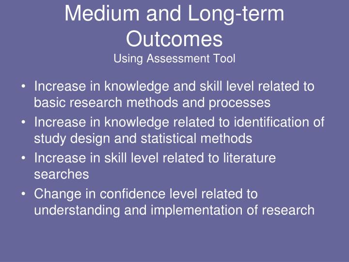 Medium and Long-term Outcomes