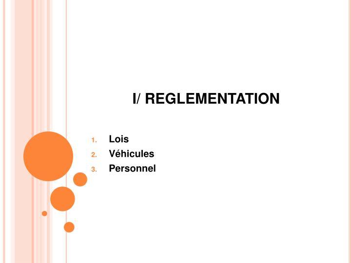 I/ REGLEMENTATION