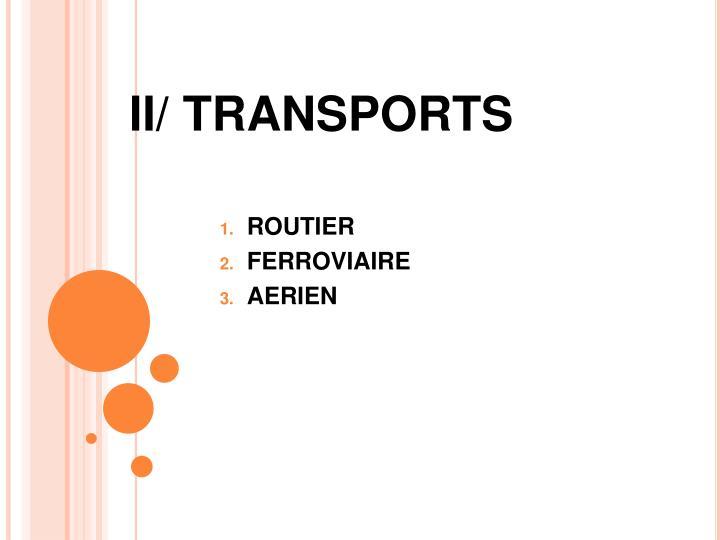 II/ TRANSPORTS