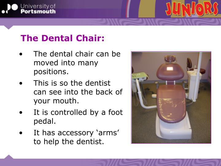 The Dental Chair: