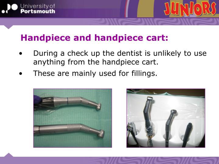 Handpiece and handpiece cart: