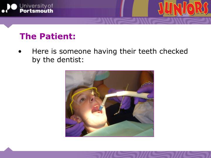 The Patient: