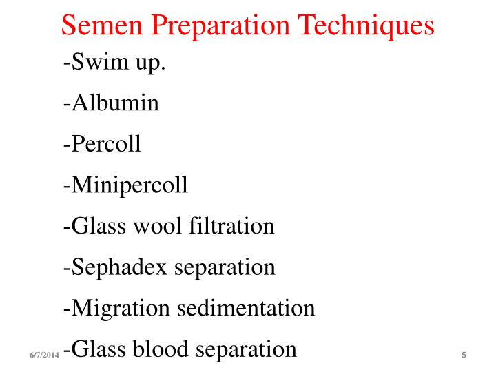 Semen Preparation Techniques