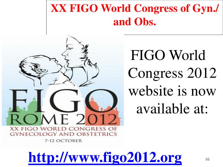 XX FIGO World Congress of Gyn./ and Obs.