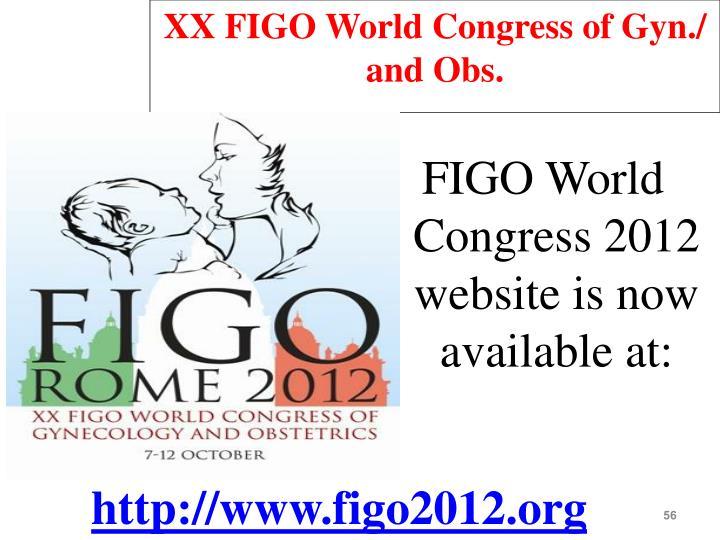 XX FIGO World Congress of Gyn./ and Obs.