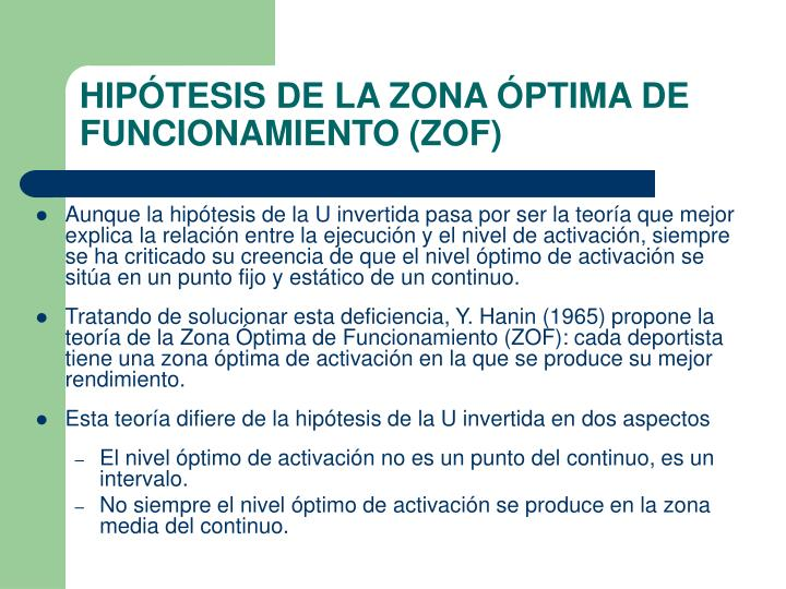 HIPÓTESIS DE LA ZONA ÓPTIMA DE FUNCIONAMIENTO (ZOF)