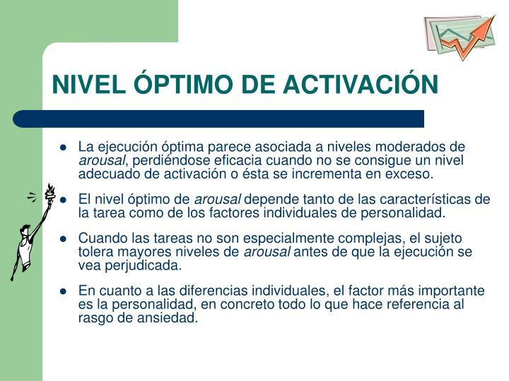 NIVEL ÓPTIMO DE ACTIVACIÓN