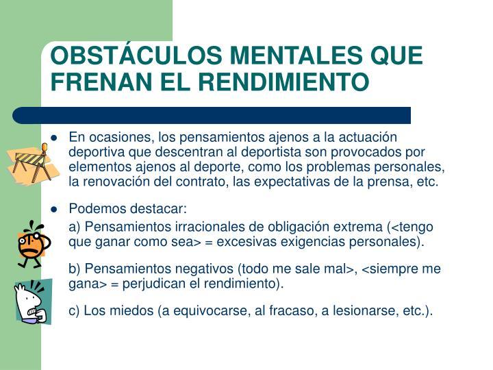 OBSTÁCULOS MENTALES QUE FRENAN EL RENDIMIENTO