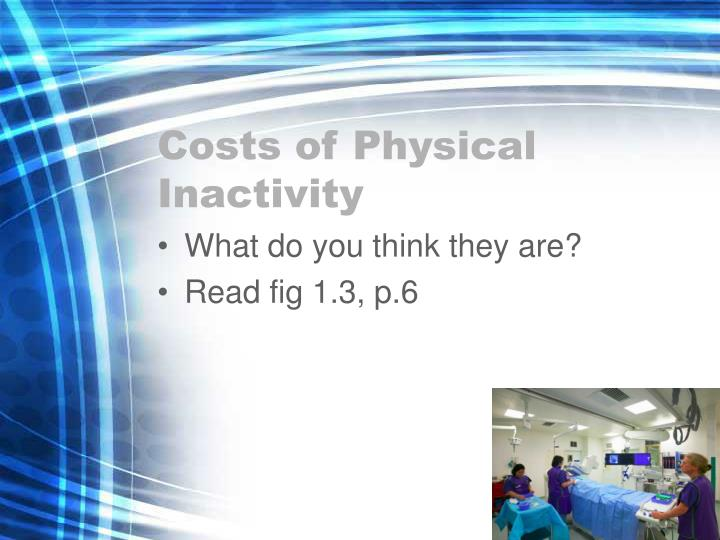 Costs of Physical Inactivity