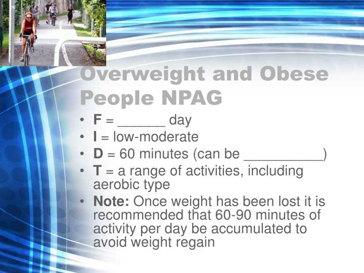 Overweight and Obese People NPAG