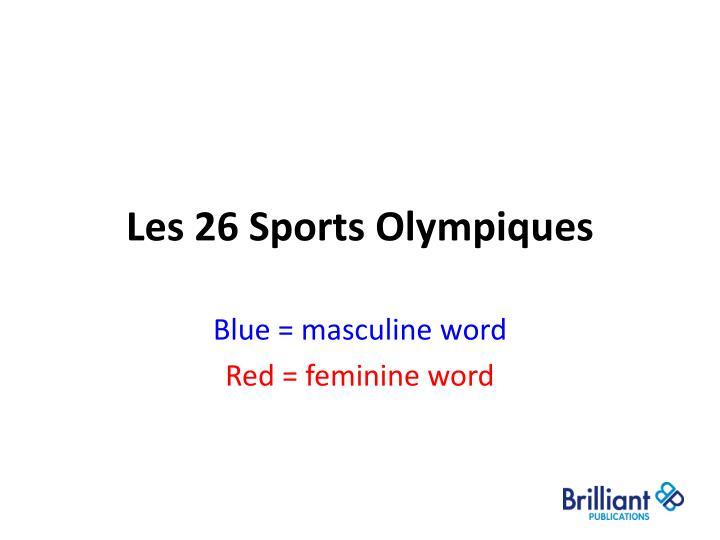Les 26 sports olympiques