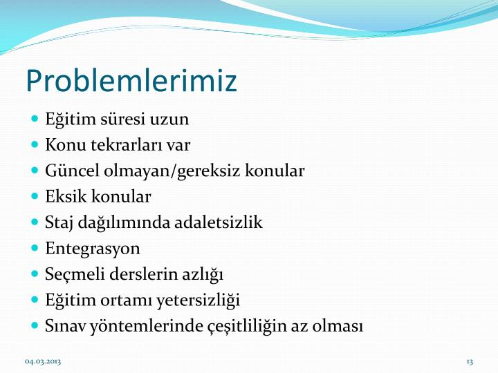 Problemlerimiz