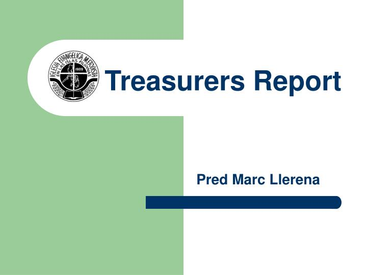 Treasurers Report