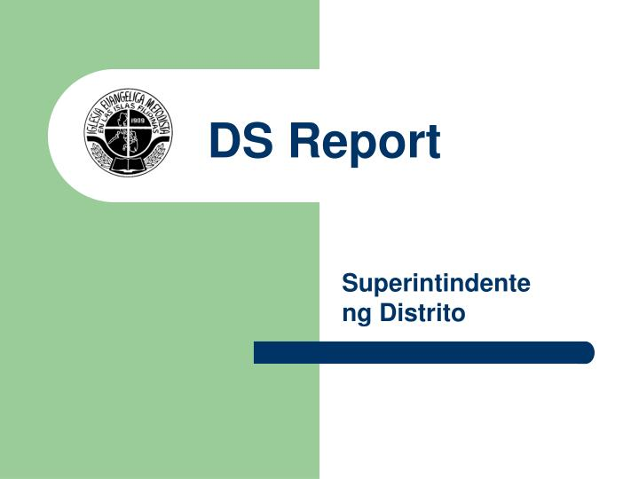 DS Report