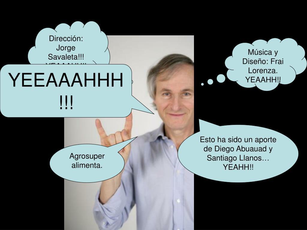 Dirección: Jorge Savaleta!!!