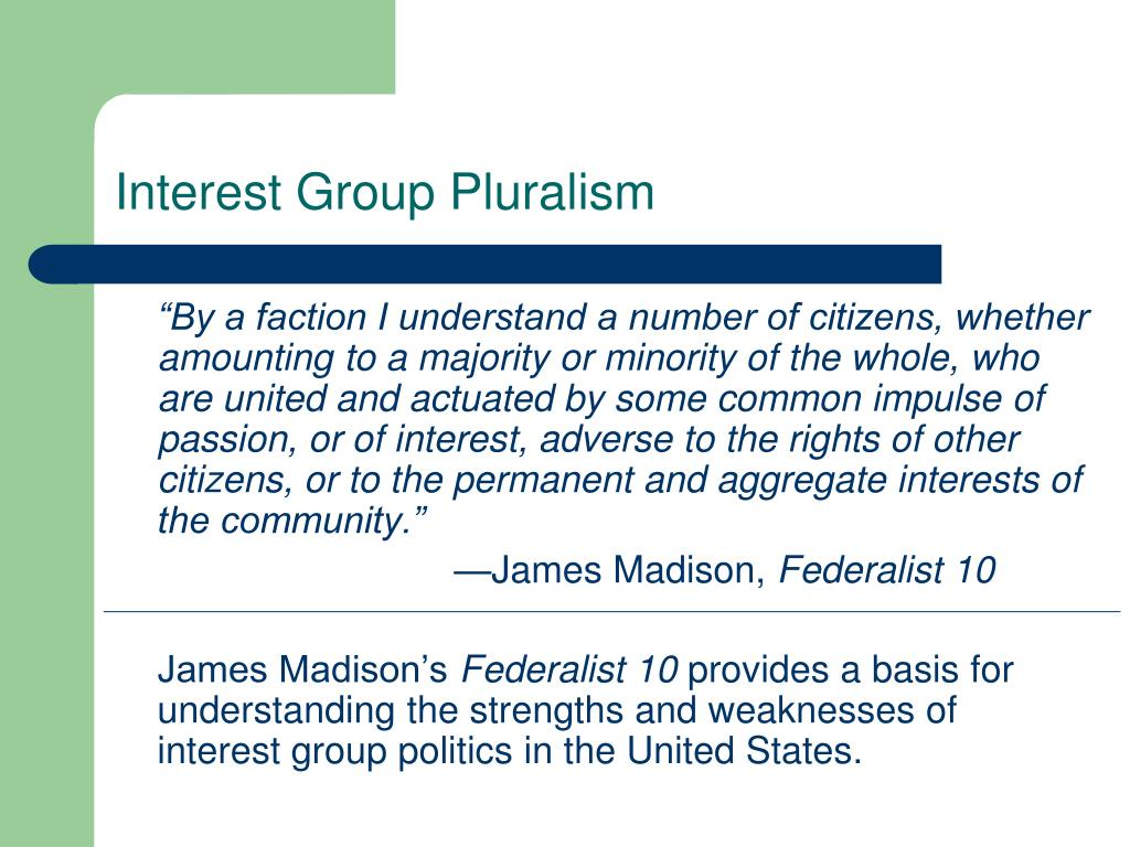 Interest Group Pluralism
